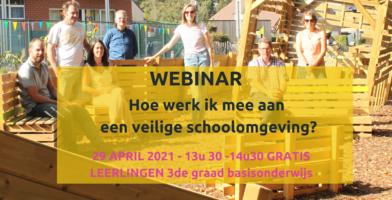 Webinar 29/04: Hoe werk ik mee aan een veilige schoolomgeving?